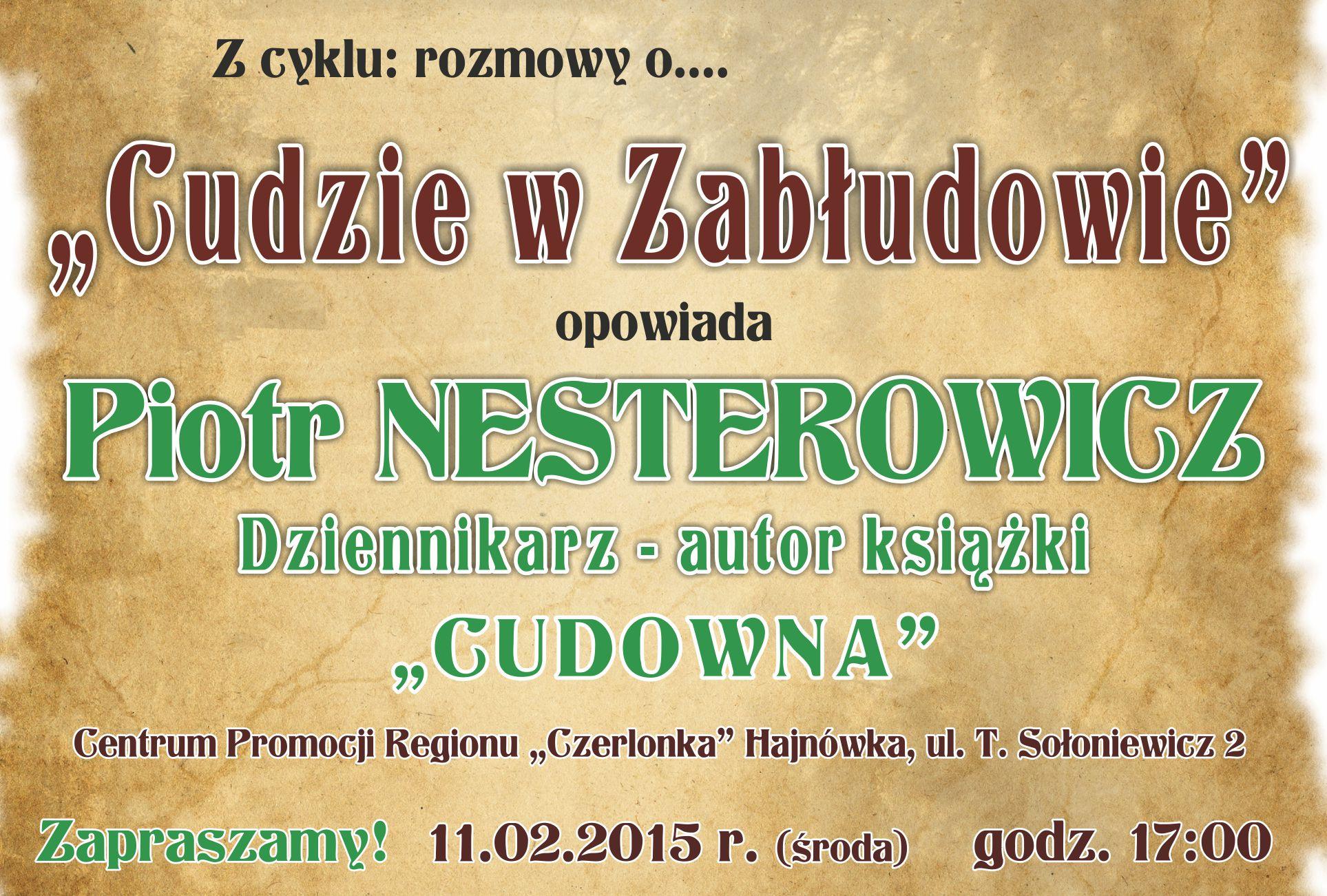 CUDOWNA-CUD W ZABŁUDOWIE- Piotr NESTEROWICZ